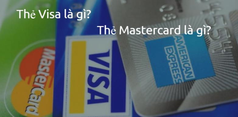 Visa card và Master card